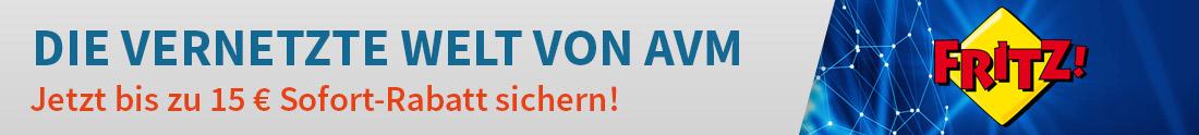 Jetzt bis zu 15 € auf AVM-Produkte sparen!
