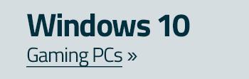 Windows 10 Gaming-PCs