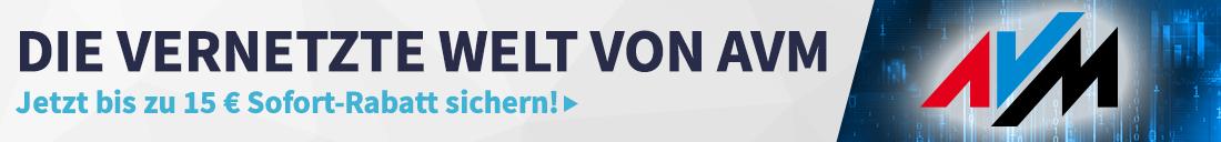 Jetzt Sofort-Rabatt auf AVM-Produkte sichern